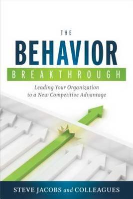 Behavior Breakthrough by Steve Jacobs