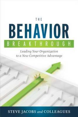 Behavior Breakthrough by Steve Jacobs