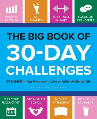 The Big Book of 30-Day Challenges by Rosanna Casper