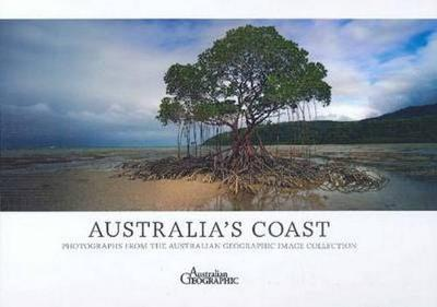 Australia's Coast by Australian Geographic
