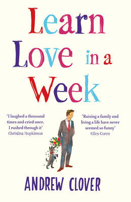 Learn Love in a Week by Andrew Clover