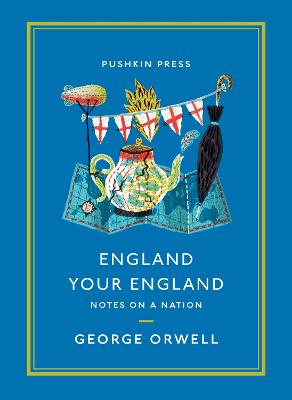 England Your England: Notes on a Nation by George Orwell