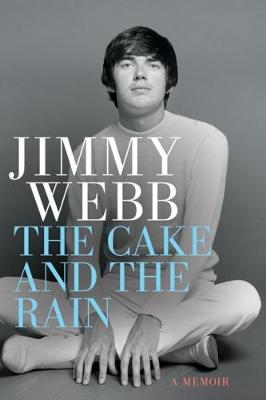 The Cake and the Rain by Jimmy Webb