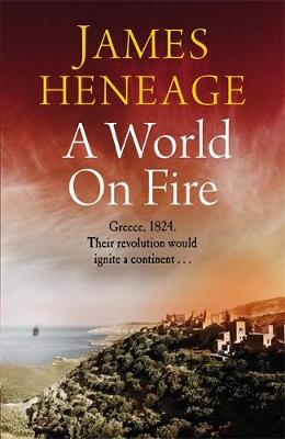 World on Fire by James Heneage