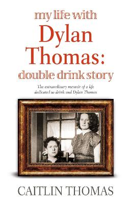 My Life With Dylan Thomas book