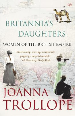Britannia's Daughters by Joanna Trollope