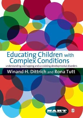 Educating Children with Complex Conditions by Winand H Dittrich