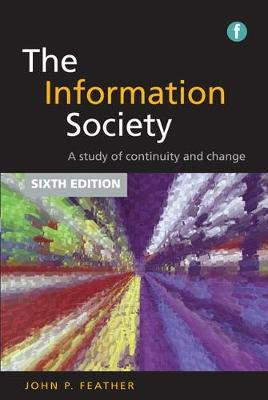 The Information Society by John Feather
