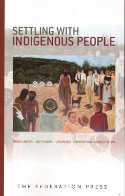 Settling with Indigenous People by Marcia Langton