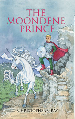 The Moondene Prince by Christopher Gray
