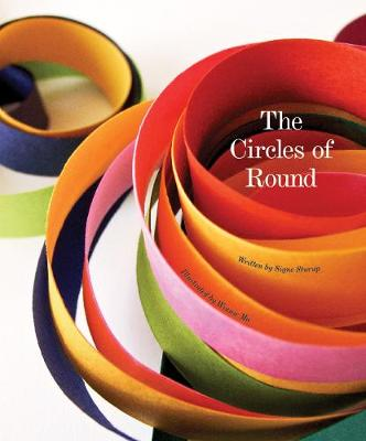 The Circles Of Round by Signe Sturup