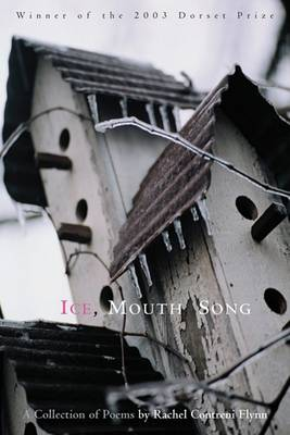 Ice, Mouth, Song by Rachel Contreni Flynn