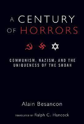 Century of Horrors by Alain Besancon