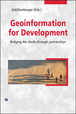 Geoinformation for Development by Peter Zeil