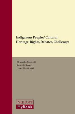 Indigenous Peoples' Cultural Heritage by Alexandra Xanthaki