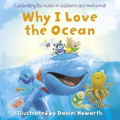 Why I Love the Ocean by Daniel Howarth