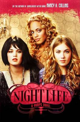 Vamps #2: Night Life by Nancy A. Collins