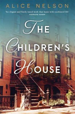 Children's House by Alice Nelson