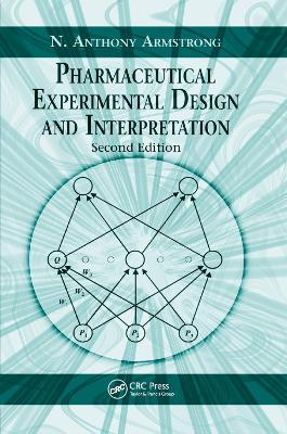 Pharmaceutical Experimental Design and Interpretation book