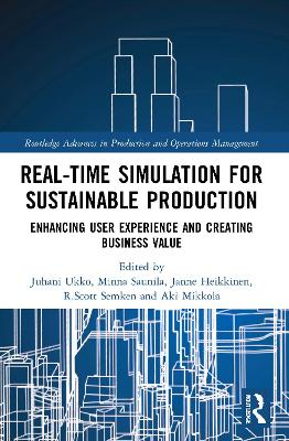 Real-time Simulation for Sustainable Production: Enhancing User Experience and Creating Business Value book