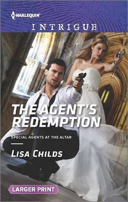 The Agent's Redemption by Lisa Childs
