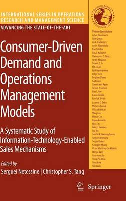 Consumer-Driven Demand and Operations Management Models by Serguei Netessine