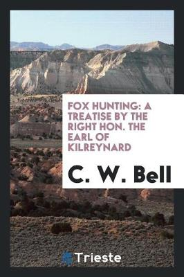Fox Hunting by C W Bell