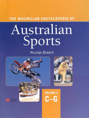The Macm Encyc Aust Sports: Vo by Nicolas Brasch