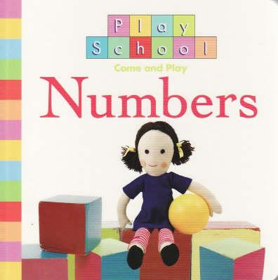Play School: Numbers by Play School