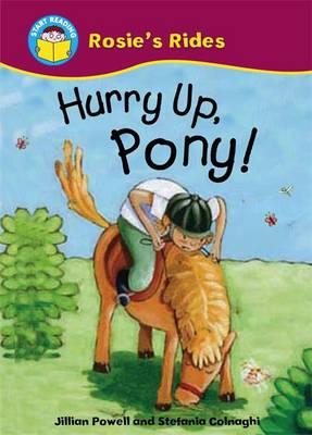 Hurry Up, Pony by Jillian Powell