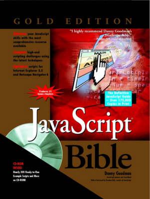 JavaScript Bible: Gold Edition by Danny Goodman