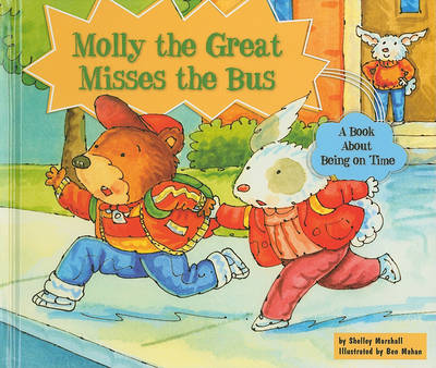 Molly the Great Misses the Bus by Shelley Marshall