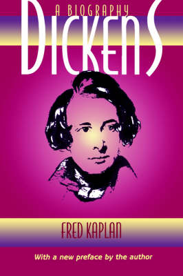 Dickens by Fred Kaplan