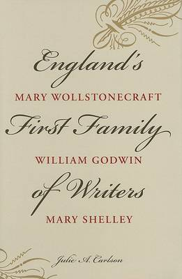 England's First Family of Writers by Julie A. Carlson