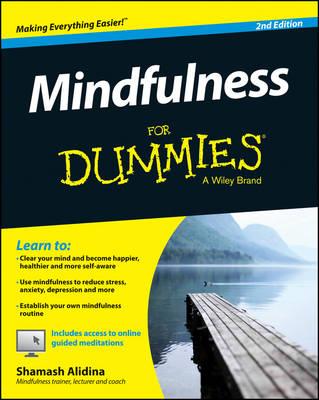 Mindfulness For Dummies by Shamash Alidina