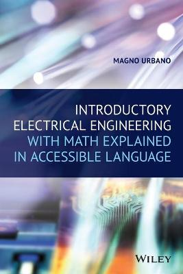 Introductory Electrical Engineering With Math Explained in Accessible Language book