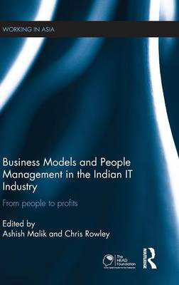Business Models and People Management in the Indian IT Industry by Ashish Malik