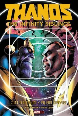 Thanos: The Infinity Siblings by Jim Starlin