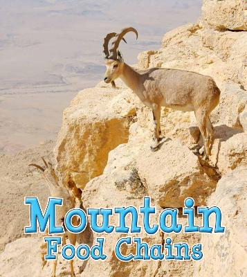 Mountain Food Chains by Angela Royston
