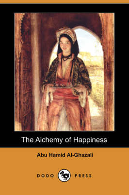 Alchemy of Happiness (Dodo Press) book