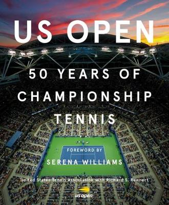 US Open: 50 Years of Championship Tennis by Rick Rennert