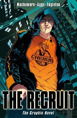 CHERUB: The Recruit Graphic Novel book