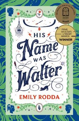 His Name Was Walter by Emily Rodda