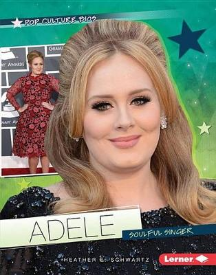Adele by Heather E Schwartz