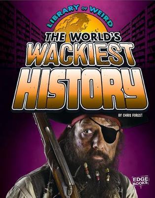 World's Wackiest History book