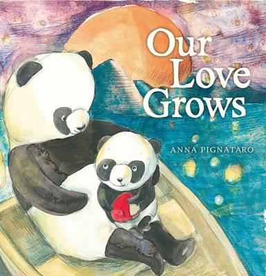 Our Love Grows by Pignataro Anna