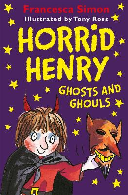 Horrid Henry Ghosts and Ghouls book