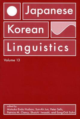 Japanese/Korean Linguistics v. 13 by Mutsuko Endo Hudson