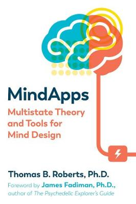 Mindapps: Multistate Theory and Tools for Mind Design book