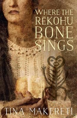 Where the Rekohu Bone Sings book